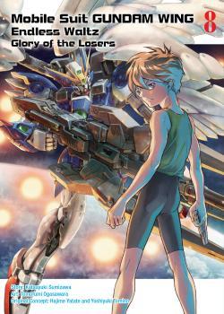 Gundam Wing Manga Vol. 8 - The Glory of Losers
