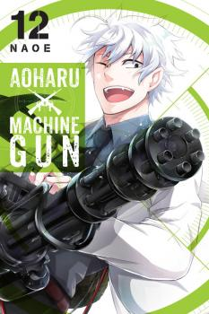Aoharu X Machinegun Manga Vol. 12