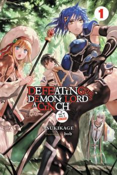 Defeating the Demon Lord's a Cinch Manga Vol. 1