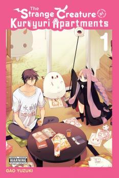 Strange Creature at Kuroyuri Apartments Manga Vol. 1