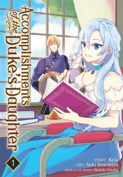 Accomplishments of the Duke's Daughter Manga Vol. 1
