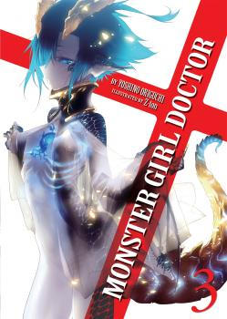 Monster Girl Doctor Novel Vol. 3