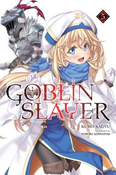 Goblin Slayer Novel Vol. 5