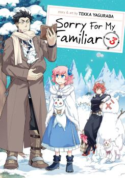 Sorry for My Familiar Manga Vol. 3