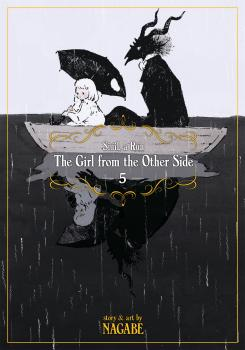 Girl From the Other Side: Siuil, a Run Manga Vol. 5
