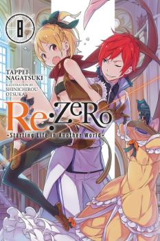 RE:Zero Novel Vol. 8: Starting Life in Another World
