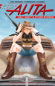 Battle Angel Alita Holy Night and Other Stories Manga (HC)