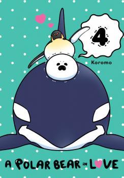 Polar Bear in Love Manga Vol. 4