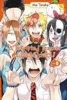 Terrified Teacher at Ghoul School Manga Vol. 5