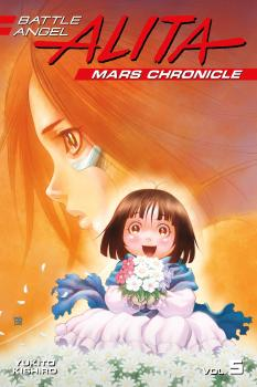 Battle Angel Alita Mars Chronicle Manga Vol. 5