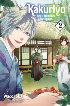 Kakuriyo: Bed & Breakfast for Spirits Manga Vol. 2