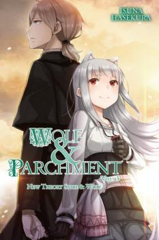 Wolf and Parchment Novel Vol. 3 (Spice and Wolf)