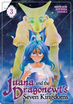 Juana and the Dragonewts' Seven Kingdoms Manga Vol. 3