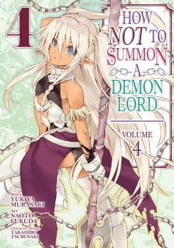 How NOT to Summon a Demon Lord Manga Vol. 4