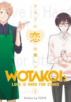 Wotakoi Manga Vol. 3 - Love is Hard for Otaku