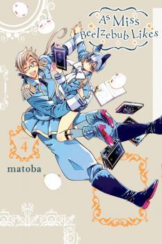 As Miss Beelzebub Likes Manga Vol. 4
