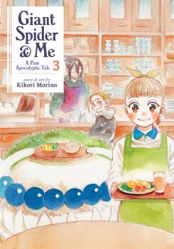 Giant Spider & Me: A Post Apocalyptic Tale Manga Vol. 3