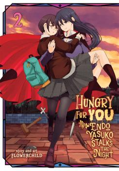 Hungry for You Manga Vol. 2 - Endo Yasuko Stalks the Night