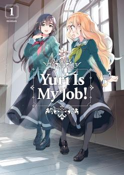 Yuri Is My Job! Manga Vol. 1