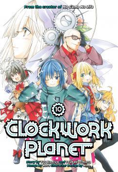 Clockwork Planet Manga Vol. 10