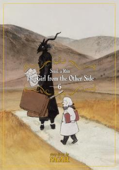 Girl From the Other Side: Siuil, a Run Manga Vol. 6