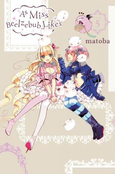 As Miss Beelzebub Likes Manga Vol. 5