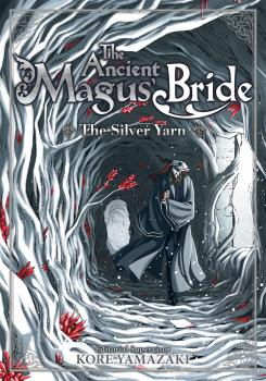Ancient Magus' Bride Novel Vol. 2 - The Golden Yarn