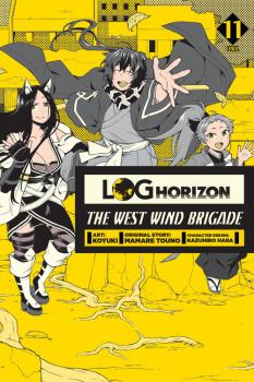 Log Horizon The West Wind Brigade Manga Vol. 11