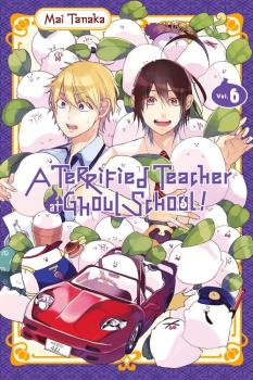Terrified Teacher at Ghoul School Manga Vol. 6