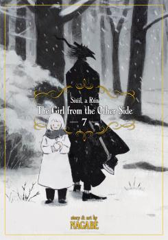 Girl From the Other Side: Siuil, a Run Manga Vol. 7