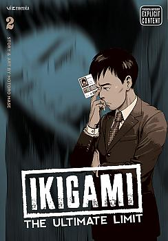 Ikigami: The Ultimate Limit Manga Vol.   2
