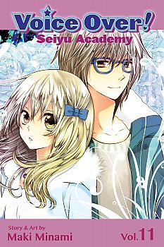 Voice Over!: Seiyu Academy Manga Vol.  11