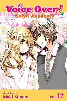 Voice Over!: Seiyu Academy Manga Vol.  12