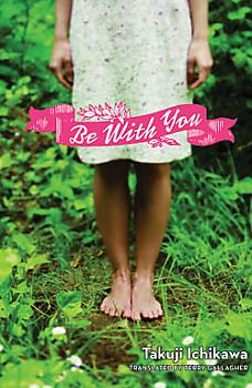 Be With You Novel Vol.  1 (HC)