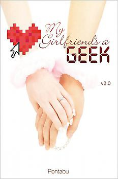 My Girlfriend's a Geek Novel Vol.  2