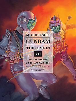 Mobile Suit The Origin Manga Vol. 12 Gundam - Encounters