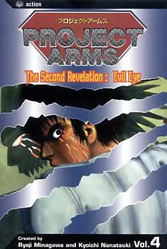 Project Arms Manga Vol.  4: The Second Revelation: Evil Eye