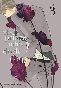 Prince in His Dark Days Manga Vol.   3