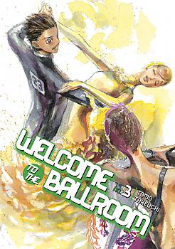 Welcome to the Ballroom Manga Vol.   3