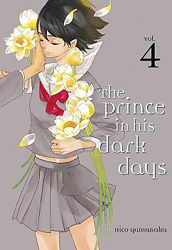 Prince in His Dark Days Manga Vol.   4