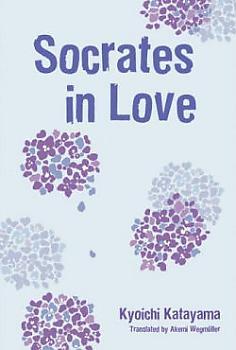 Socrates In Love Novel (Paperback)