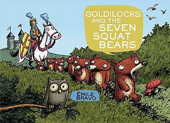 Goldilocks and the Seven Squat Bears Graphic Novels
