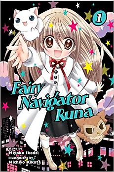 Fairy Navigator Runa Manga Vol. 1