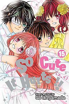 So Cute It Hurts!! Manga Vol. 15