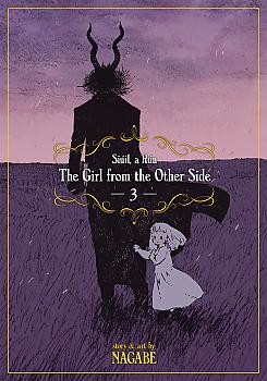 Girl From the Other Side: Siuil, a Run Manga Vol. 3