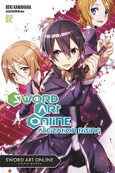 Sword Art Online Novel Vol. 12 - Alicization Rising