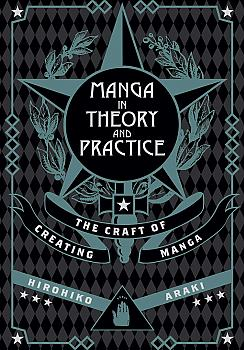 Manga in Theory and Practice: The Craft of Creating Manga Instruction Book