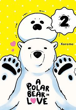 A Polar Bear in Love Manga Vol. 2